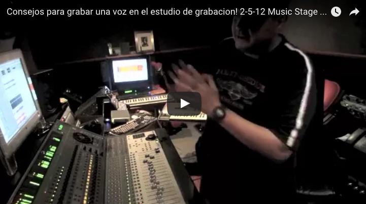 Consejos para grabar una voz en el estudio de grabacion! 2-5-12